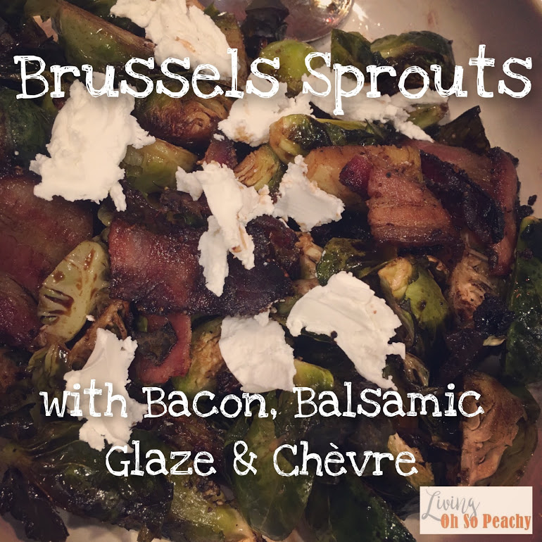 Brussels Sprouts with Bacon, Balsamic Glaze andChèvre